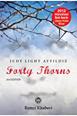 Forty Thorns: Adalet's Story--From  the Ottomans to the Turkish Republic Kindle Edition