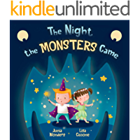 The Night the Monsters Came: A Bedtime Book That Teaches Kids Healthy Hygiene Habits (Empowering Books for Kids, Bravery…