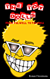 The Toy Dolls: From Fulwell to Fukuoka