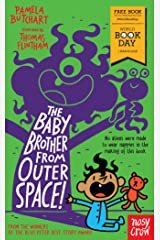 The Baby Brother From Outer Space!: World Book Day 2018 (Baby Aliens) Kindle Edition