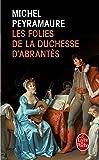 Les Folies de la duchesse d'Abrantes
