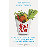 Mad Diet: Easy steps to lose weight and cure depression (English Edition)