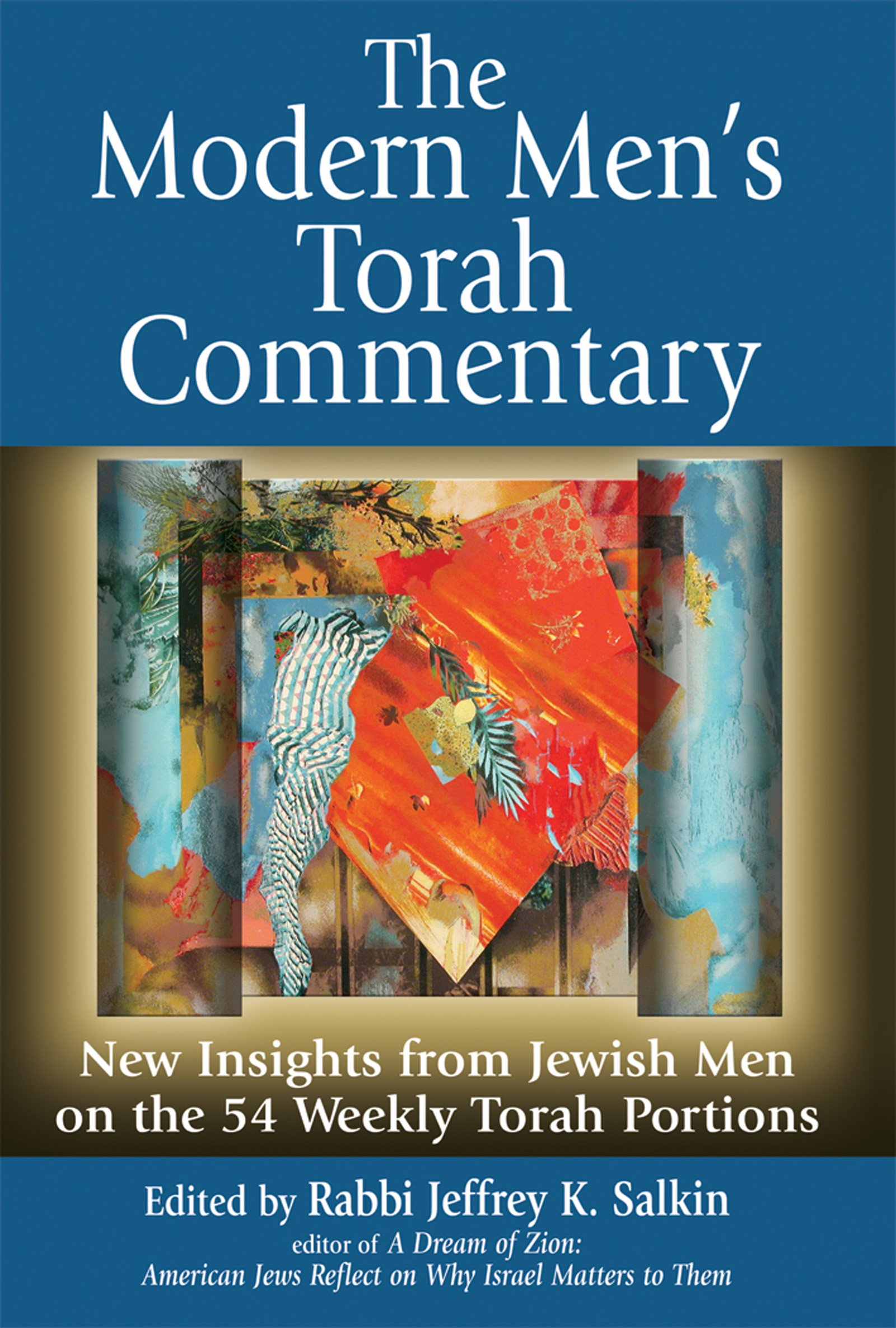 The Modern Mens Torah Commentary: New Insights from Jewish ...