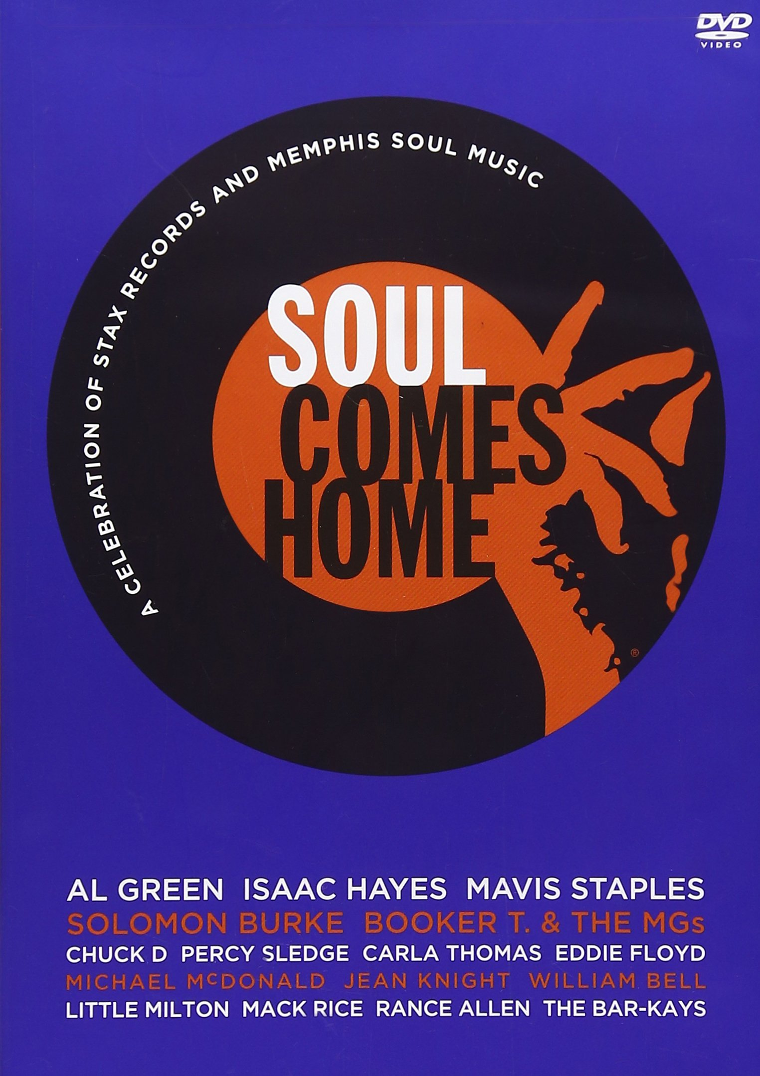 DVD : Richard Roundtree - Soul Comes Home: A Celebration Of Stax Records And Memphis Soul Music (DVD)