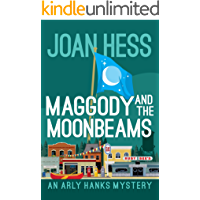 Maggody and the Moonbeams (The Arly Hanks Mysteries Book 13)