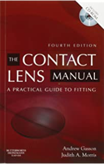 The contact lens manual: a practical fitting guide with cd-rom (the m….