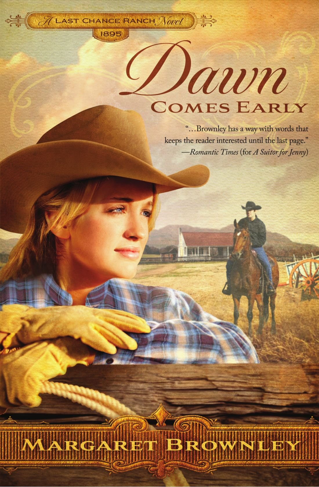 Dawn Comes Early (The Brides Of Last Chance Ranch Series)