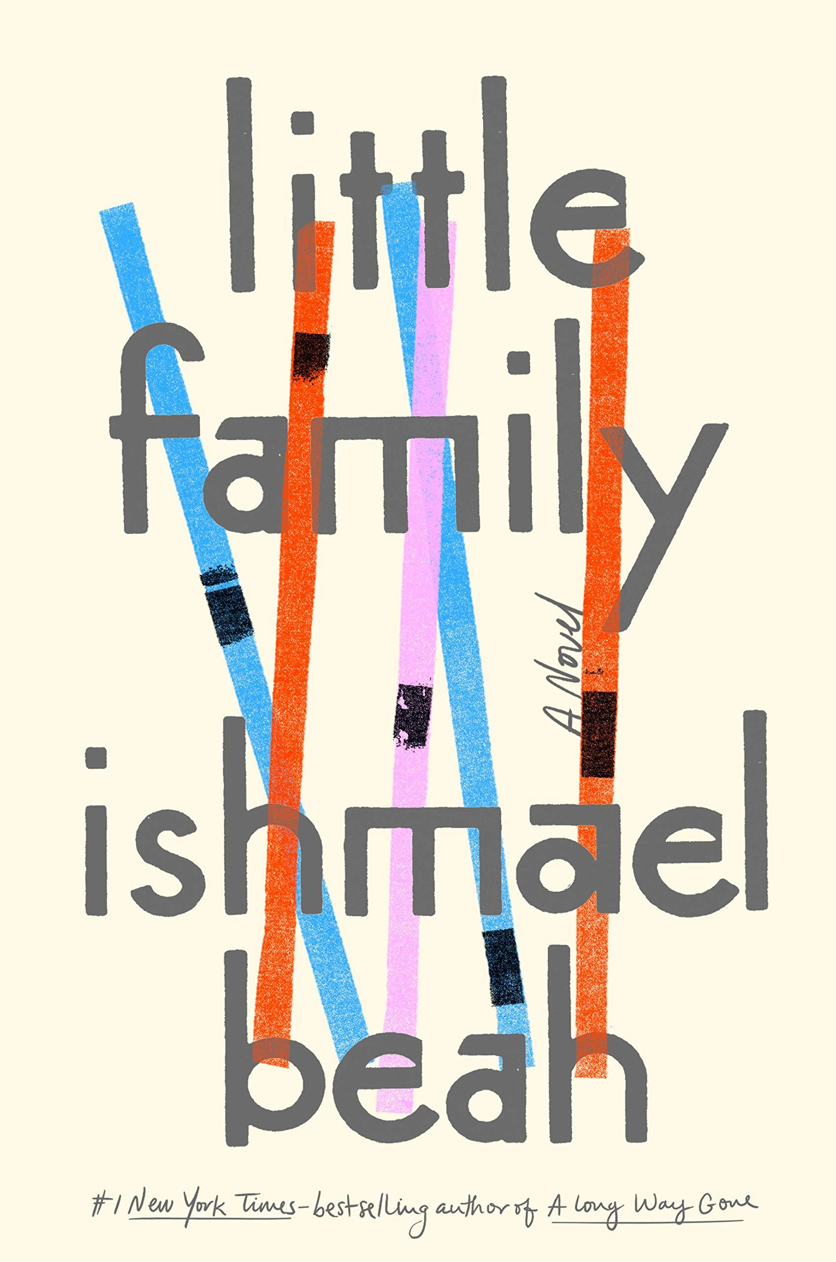 Amazon.com: Little Family: A Novel (9780735211773): Beah, Ishmael: Books