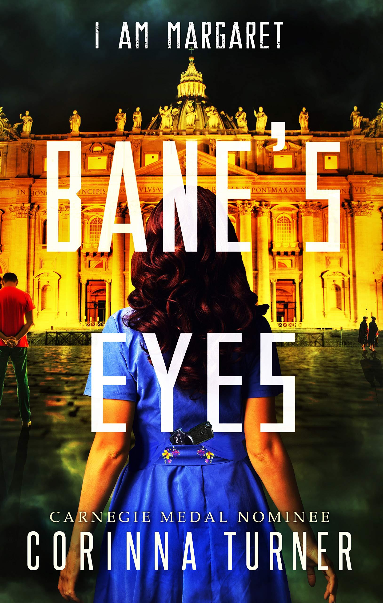 Bane's Eyes: (UK Edition) (I Am Margaret Book 4) (English Edition)