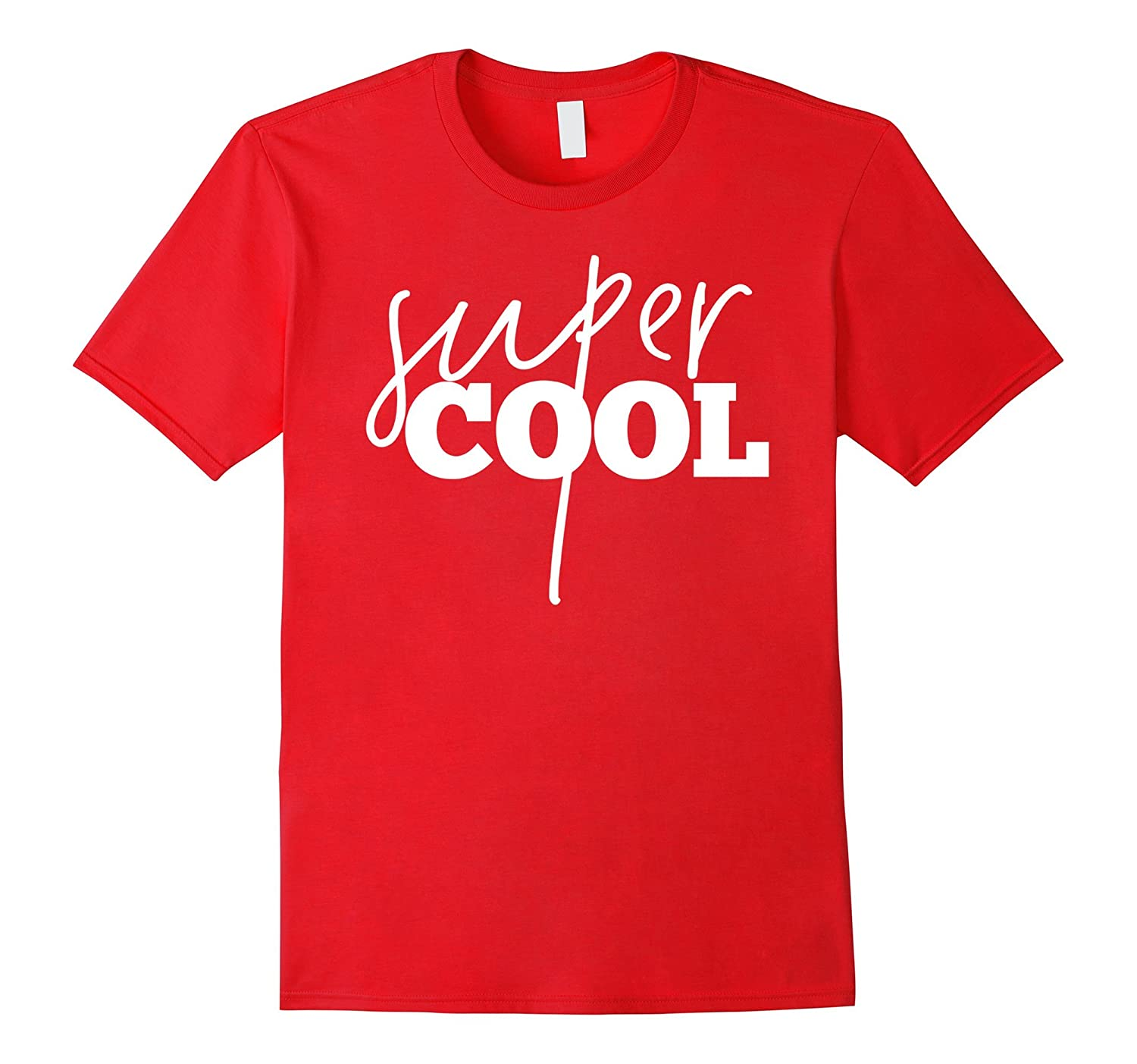 Super Cool Hilarious Simple Sarcastic Bold Graphic Tee Shirt-TH