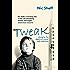 Tweak: Growing up on Crystal Meth