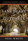In the Sanctuary of Outcasts: A Memoir (P.S.)