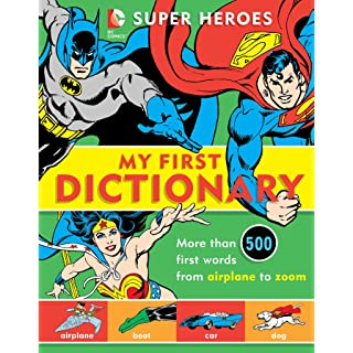 Super Heroes: My First Dictionary (8) (DC Super Heroes)
