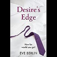 Desire's Edge (The Edge Trilogy Book 2)