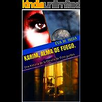 Karim, Alma de Fuego.: Una historia de la Estrella de Ocho puntas.