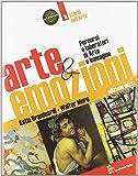 Arte & emozioni. Per la Scuola media. Con espansione online: 2