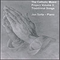 The Catholic Music Project Volume 3: Traditional Songs