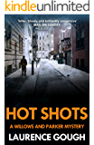 Hot Shots (Willows and Parker Mystery Book 3)