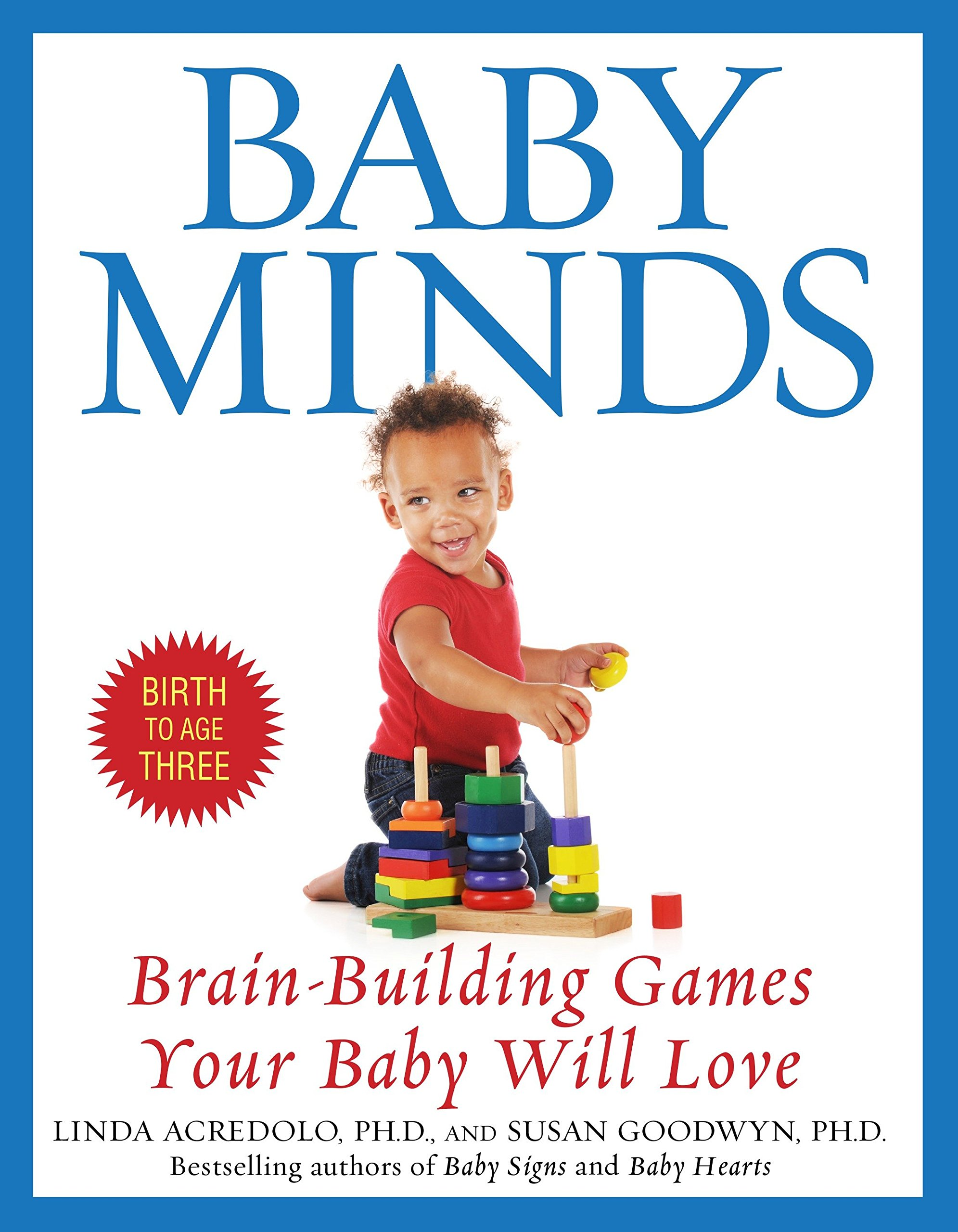 Baby Minds: Brain-Building Games Your Baby Will Love: Linda Acredolo ...
