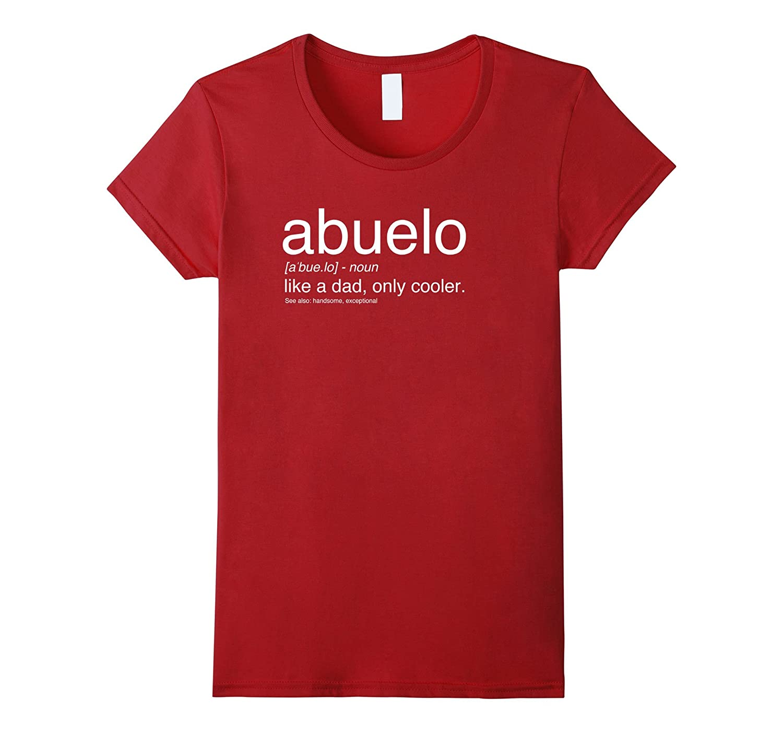 Abuelo Definition Tshirt Gift Spanish-Xalozy