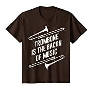 Trombone Is The Bacon Of Music Shirt Gift