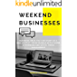 Weekend Businesses: Business Ideas You Can Start as a Side-Hustle – Book Bundle with Fiverr, Ecommerce and Social Media Management