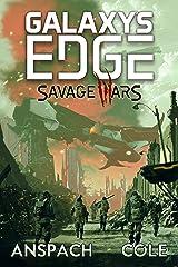 Galaxy's Edge: Savage Wars Kindle Edition