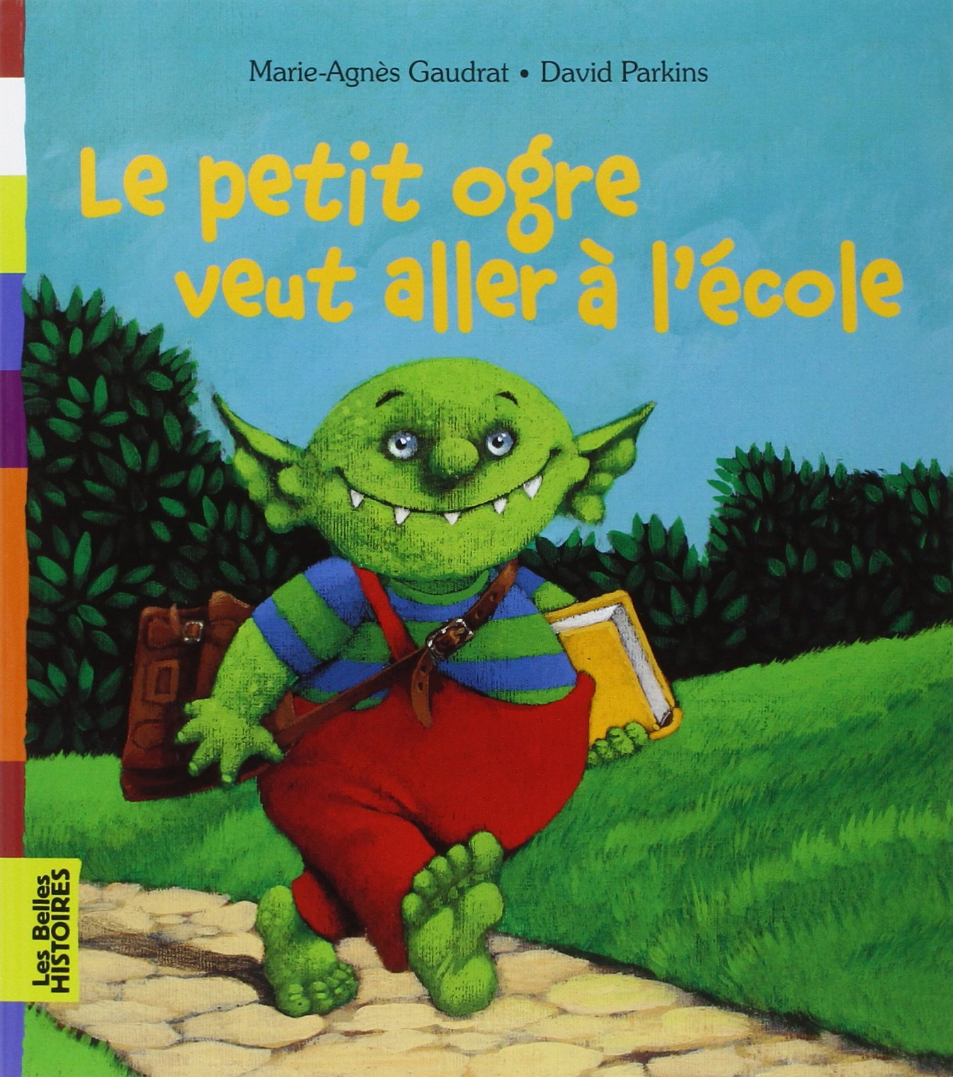 """Résultat de recherche d'images pour """"le petit ogre veut aller à l'école"""""""