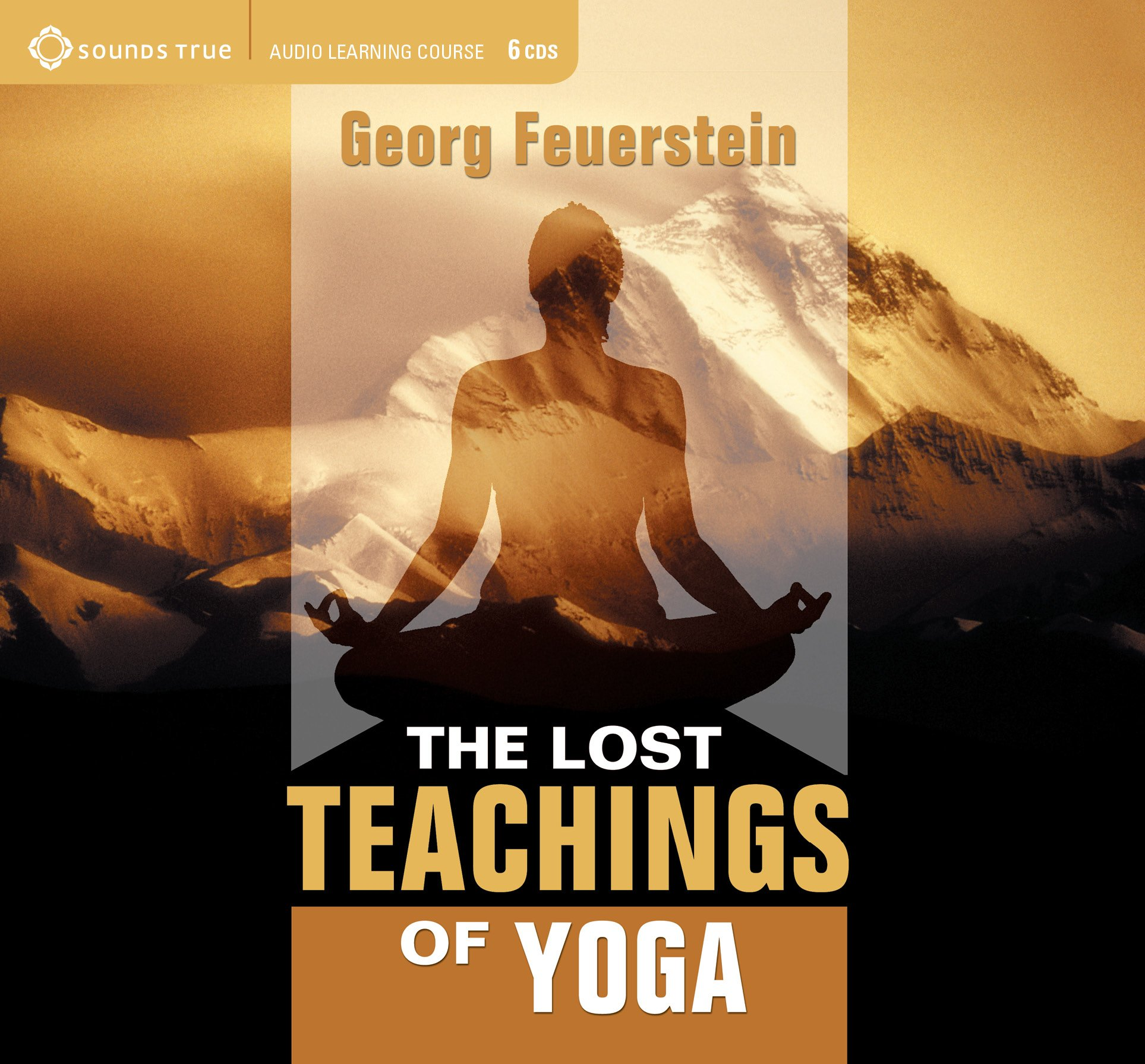 The Lost Teachings of Yoga by Brand: Sounds True, Incorporated