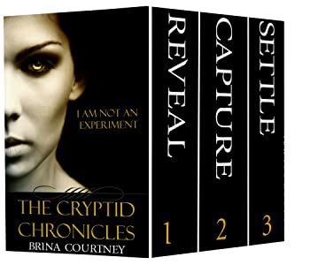 The Complete Cryptid Chronicles Series (Shay and Hugh Books 1-3) (Cryptid Tales)