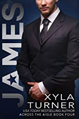 James (Across the Aisle Book 4) Kindle Edition