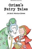 Grimm's Fairy Tales (Wordsworth Children's