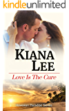 Love is the Cure (Hawaiian Paradise Series Book 1)