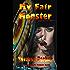 My Fair Monster (An Andromeda Spencer Novel Book 3)