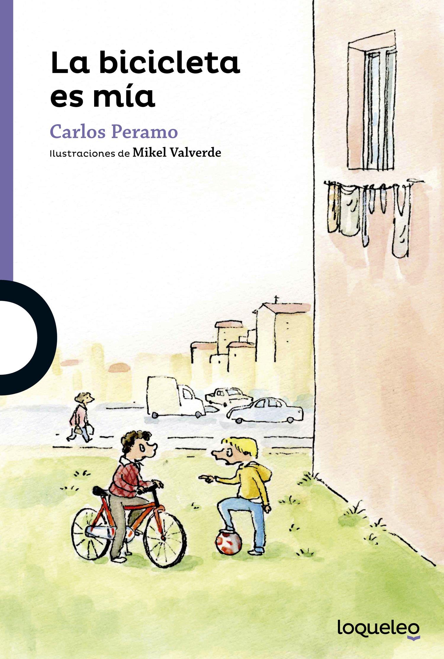 La bicicleta es mía: Amazon.es: Peramo, Carlos, Valverde Tejedor ...