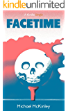 Facetime (Kindle Single)