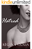 Hatred: Casey & Mychal (Smith Sisters Book 2)