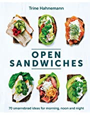 Open Sandwiches: 70 smørrebrød ideas for morning, noon and night