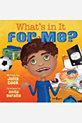What's In It For Me? (Responsible Me Book 6) Kindle Edition