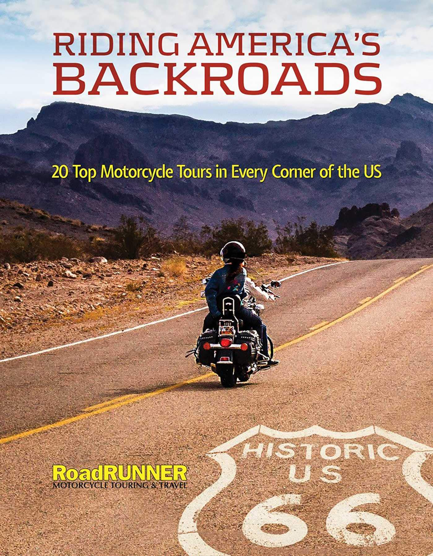 Riding America's Backroads: 20 Top Motorcycle Tours in Every Corner of the US by CompanionHouse Books
