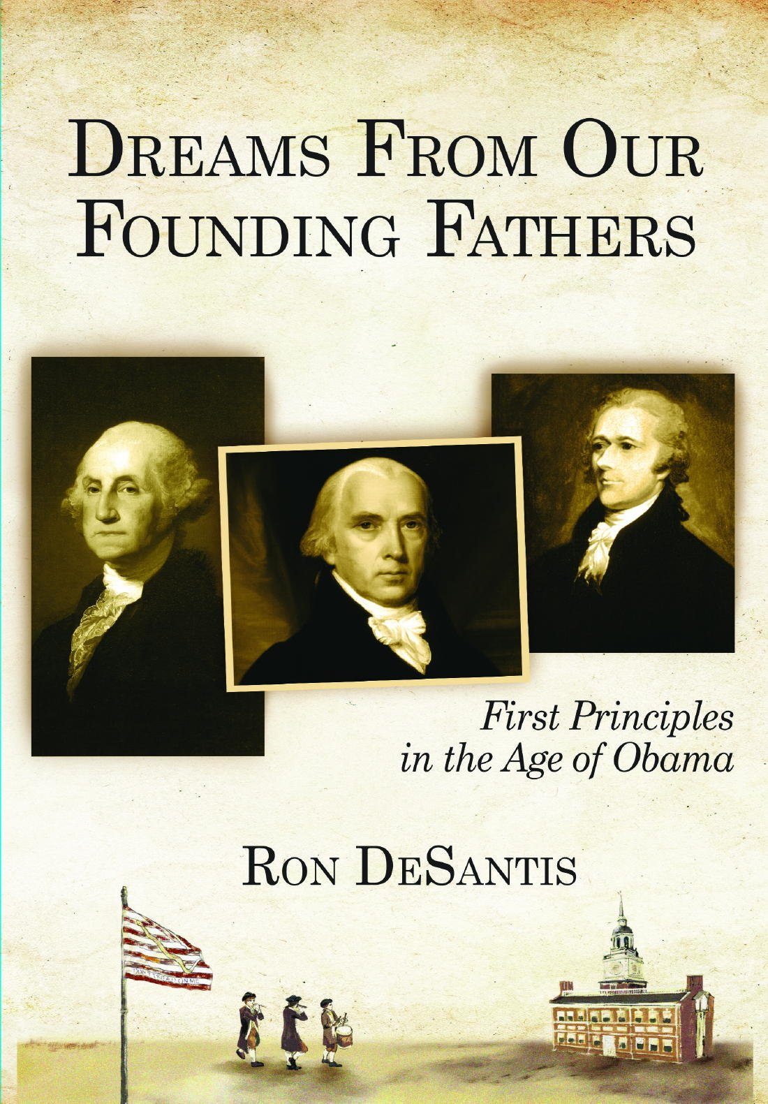Download Dreams From Our Founding Fathers: First Principles in the Age of Obama pdf epub