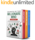 Secrets of the Millionaire Mind: 3 Books in 1: Dropshipping, Amazon FBA Guide, Make Money with Blogging. Get multiple…