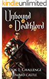 Unbound Deathlord: Challenge (English Edition)