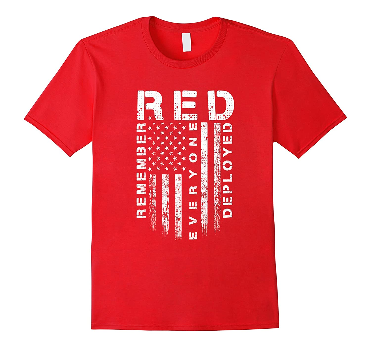 Red Friday - Remember Everyone Veteran Deployed T-Shirt-TH