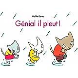 Génial il pleut !