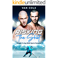 Risking the Shot: Straight to Gay MMM Sports Romance book cover