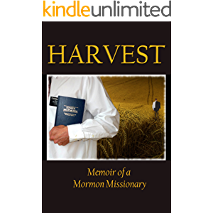 Harvest: Memoir of a Mormon Missionary