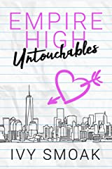 Empire High Untouchables Kindle Edition