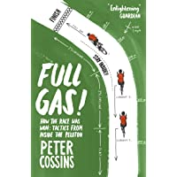 Full Gas: How to Win a Bike Race – Tactics from Inside the Peloton [Idioma Inglés]