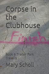 Corpse in the Clubhouse: Book 6 Paperback